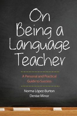 On Being a Language Teacher: A Personal and Practical Guide to Success