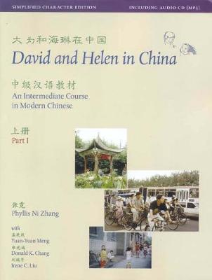 David and Helen in China: Traditional Character Edition: An Intermediate Course in Modern Chinese: With Online Media