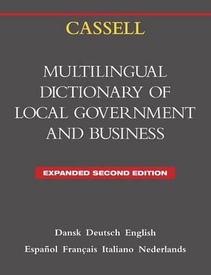 Cassell Multilingual Dictionary of Local Government and Business: The European Language Initiative