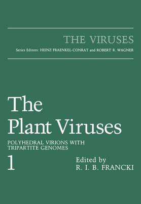 The Plant Viruses: Polyhedral Virions with Tripartite Genomes