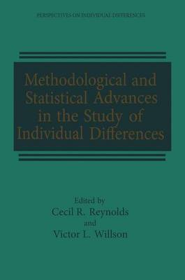 Methodological and Statistical Advances in the Study of Individual Differences: Perspectives on Individual Differences