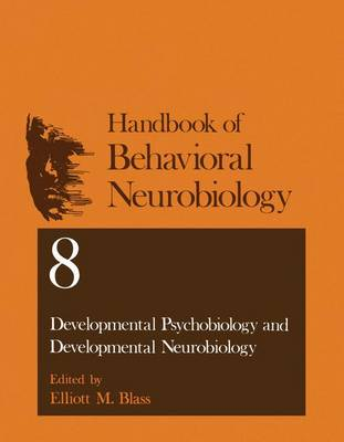 Developmental Psychobiology and Developmental Neurobiology: Vol.8