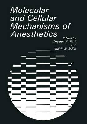 Molecular and Cellular Aspects of Anesthetics