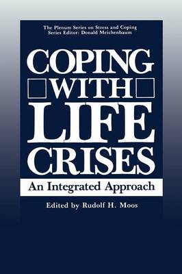 Coping with Life Crises: An Integrated Approach