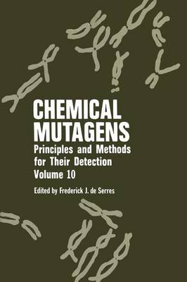 Chemical Mutagens: Principles and Methods for Their Detection