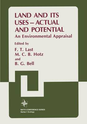 Land and Its Uses: Actual and Potential : an Environmental Appraisal