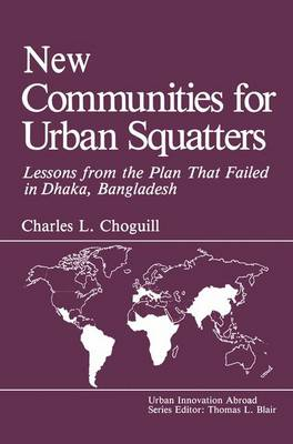 New Communities for Urban Squatters: Lessons from the Plan That Failed in Dhaka, Bangladesh