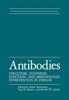 Antibodies: Structure, Synthesis, Function, and Immunologic Intervention in Disease