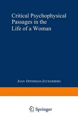 Critical Psychophysical Passages in the Life of a Woman: A Psychodynamic Perspective