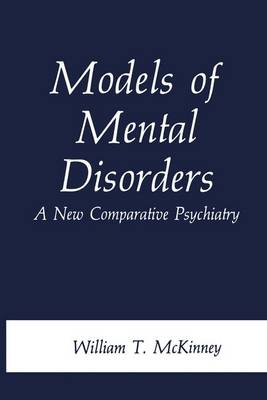 Models of Mental Disorders: A New Comparative Psychiatry