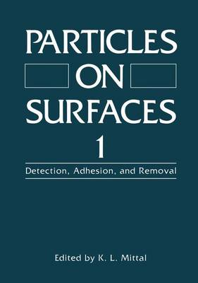 Particles on Surfaces I: Detection, Adhesion, and Removal