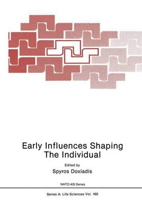 Early Influences Shaping the Individual: Workshop Proceedings