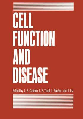 Cell Function and Disease: International Symposium Proceedings