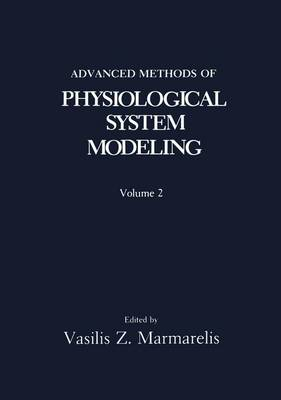 Advanced Methods of Physiological System Modeling: Volume 2