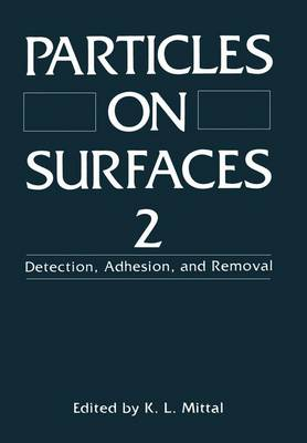 Particles on Surfaces 2: Detection, Adhesion, and Removal