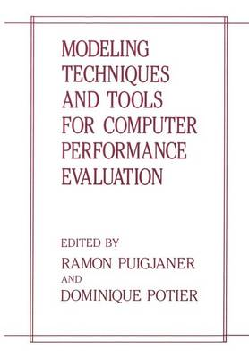 Modeling Techniques and Tools for Computer Performance Evaluation