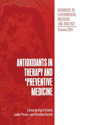 Antioxidants in Therapy and Preventive Medicine: Meeting Proceedings
