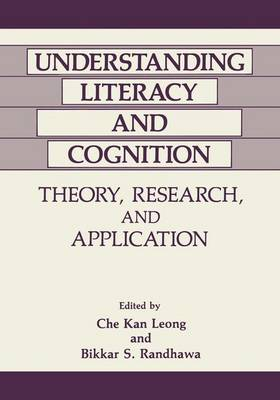 Understanding Literacy and Cognition: Theory Research and Application