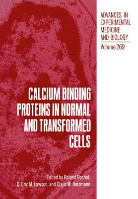 Calcium Binding Proteins in Normal and Transformed Cells: Symposium Proceedings