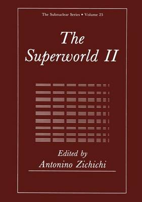 Superworld II: 25th Course : International School of Subnuclear Physics : Papers: No. 2