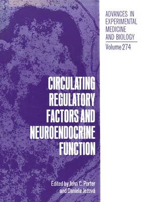 Circulating Regulatory Factors and Neuroendocrine Function: Symposium Proceedings