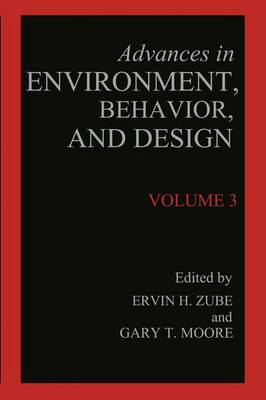 Advances in Environment, Behavior, and Design: Volume 3