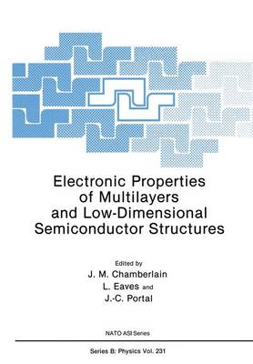 Electronic Properties of Multilayers and Low-Dimensional Semiconductor Structures