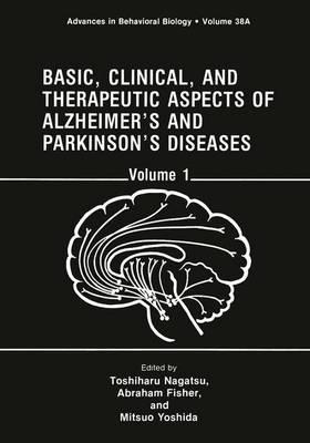Basic, Clinical and Therapeutic Aspects of Alzheimer's and Parkinson's Diseases: International Conference Proceedings: Volume 1