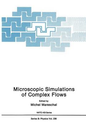 Microscopic Simulations of Complex Flows