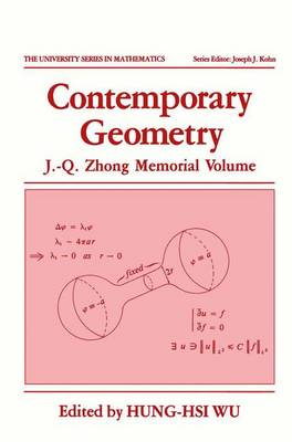 Contemporary Geometry: J.-Q. Zhong Memorial Volume