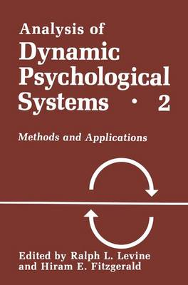 Analysis of Dynamic Psychological Systems: Volume 1: Basic Approaches to General Systems, Dynamic Systems and Cybernetics