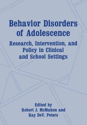 Behaviour Disorders of Adolescence: Research, Intervention and Policy in Clinical and School Settings