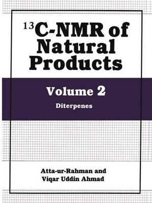 Carbon-13 Nuclear Magnetic Resonance of Natural Products: v. 2: Diterpenes