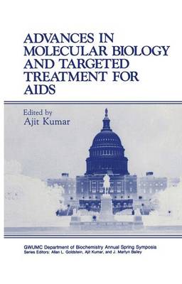 Advances in Molecular Biology and Targeted Treatment for AIDS: Symposium Proceedings: 10th