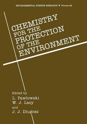 Chemistry for Protection of the Environment: International Conference Proceedings: 7th