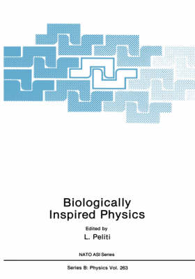 Biologically Inspired Physics