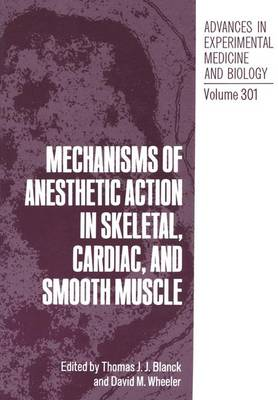 Mechanisms of Anaesthetic Action in Skeletal, Cardiac and Smooth Muscle: International Symposium Proceedings