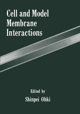 Cell and Model Membrane Interactions: Symposium Proceedings: 1990