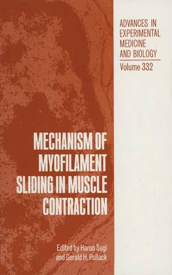 Mechanism of Myofilament Sliding in Muscle Contractio: Proceedings of a Symposium Held in Hakone, Japan, November 11-15, 1991