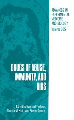 Drugs of Abuse, Immunity and AIDS: Proceedings of the Second International Conference Held in Clearwater, Florida, June 1-3, 1992
