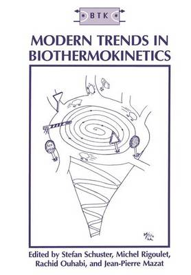 Modern Trends in Biothermokinetics: Proceedings of the Fifth International Meeting Held in Bordeaux-Bombannes, France, September 23-26, 1992
