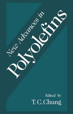 New Advances in Polyolefins: Proceedings of an ACS Symposium Held in Washington D.C., August 23-28, 1993