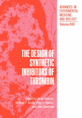 The Design of Synthetic Inhibitors of Thrombin