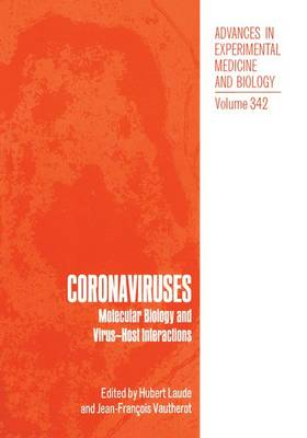 Coronaviruses: Molecular Biology and Virus-host Interactions - Proceedings of the Fifth International Symposium Held in Chantilly, France, September 13-18, 1992