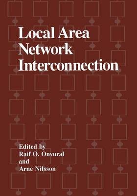 Local Area Network Interconnection: Proceedings of the First International Conference Held in Research Triangle Park, North Carolina, October 20-22, 1993