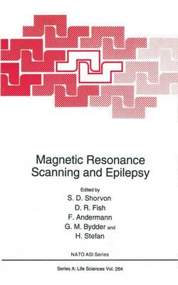 Magnetic Resonance Scanning and Epilepsy: Proceedings of a Meeting Held in Chalfont St.Peter, Bucks, U.K., October 1-3, 1992