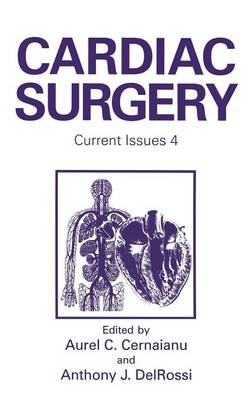 Cardiac Surgery: Current Issues 4