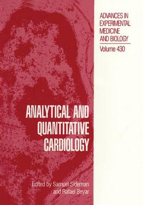 Analytical and Quantitative Cardiology: Proceedings of the 10th Goldberg Workshop Held in Haifa, Israel, December 2-5, 1996