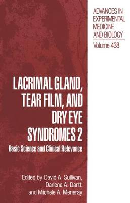Lacrimal Gland, Tear Film, and Dry Eye Syndromes: Basic Science and Clinical Relevance: v. 2