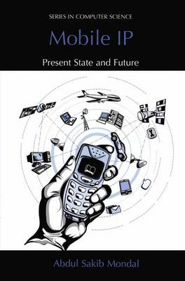 Mobile IP: Present State and Future